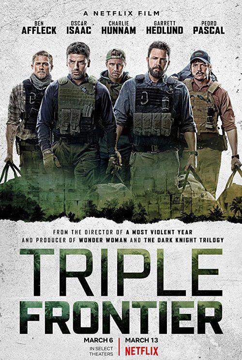 دانلود دوبله فارسی فیلم مرز سه گانه Triple Frontier 2019