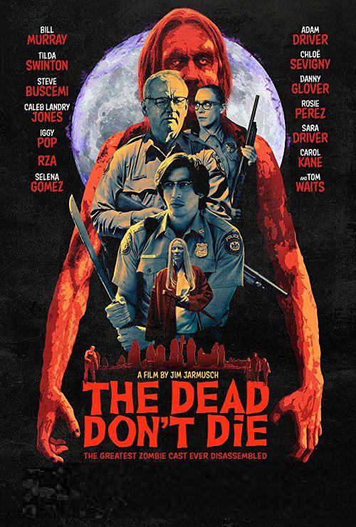 دانلود فیلم The Dead Dont Die 2019