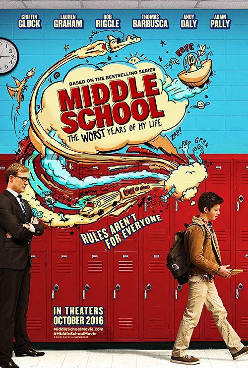 دانلود فیلم مدرسه راهنمایی: بدترین سال های زندگی ام Middle School: The Worst Years of My Life 2016