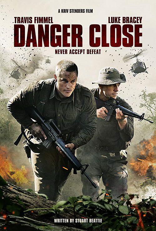 دانلود فیلم Danger Close 2019