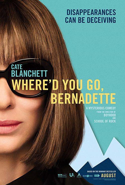 دانلود فیلم Where'd You Go, Bernadette 2019 کجا رفتی برنادت؟