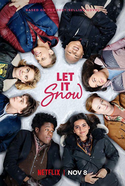 دانلود فیلم Let It Snow 2019 بزار برف بباره