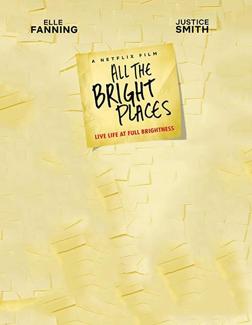 دانلود فیلم All the Bright Places 2020