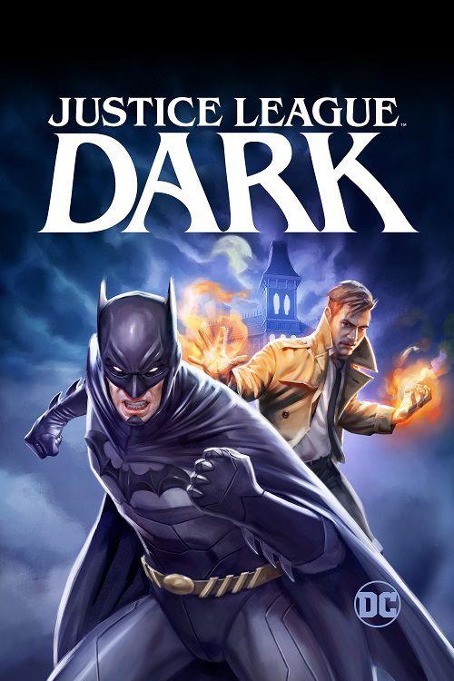 دانلود انیمیشن لیگ عدالت در تاریکی Justice League Dark 2017