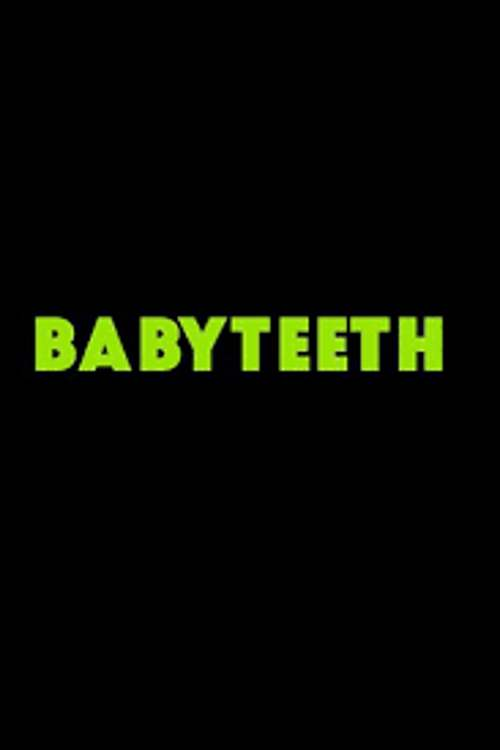 دانلود فیلم Babyteeth 2019