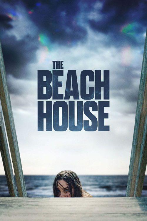 دانلود فیلم The Beach House 2019