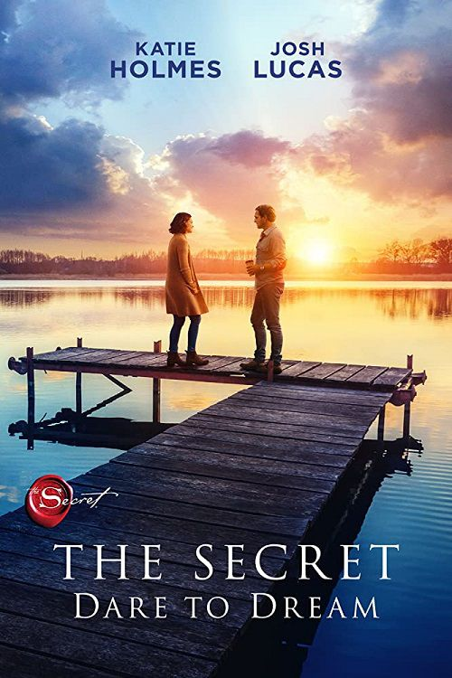 دانلود فیلم The Secret: Dare to Dream 2020