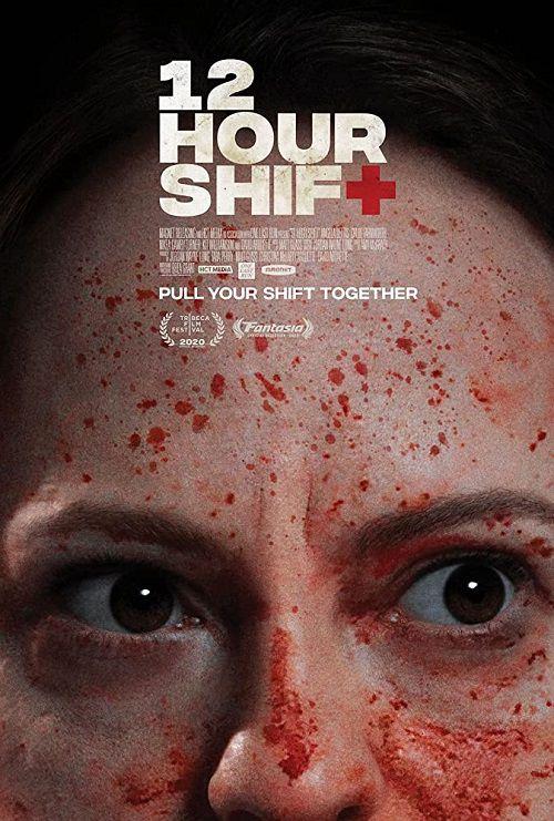 دانلود فیلم 12 Hour Shift 2020