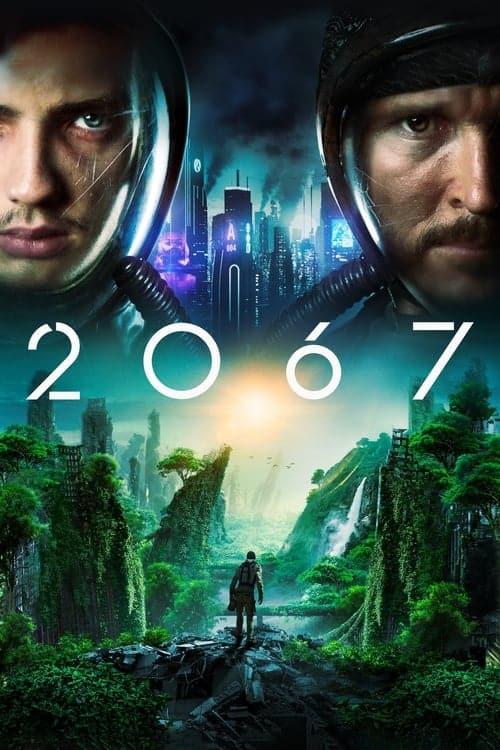 دانلود فیلم 2067 با دوبله فارسی 2067 2020