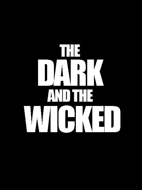 دانلود فیلم The Dark and the Wicked 2020