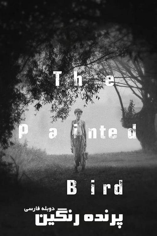 دانلود فیلم پرنده رنگین دوبله فارسی The Painted Bird 2019