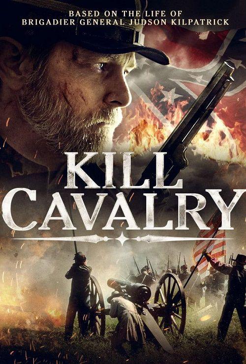 دانلود فیلم Kill Cavalry 2021
