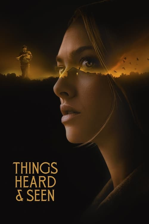 دانلود فیلم Things Heard and Seen 2021