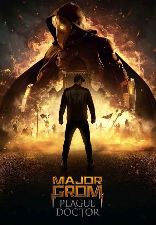 دانلود فیلم Major Grom: Plague Doctor 2021