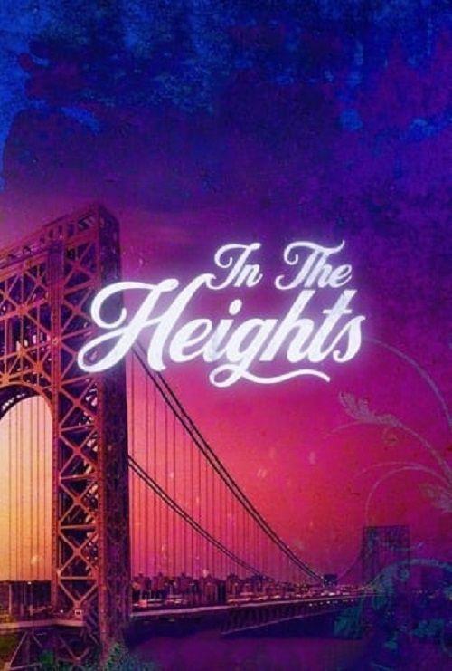 دانلود فیلم In the Heights 2021 در ارتفاعات