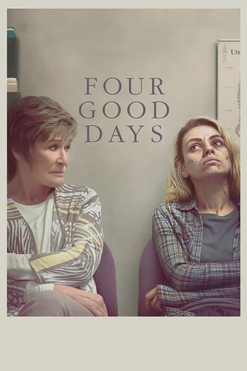 دانلود فیلم Four Good Days 2020 چهار روز خوب