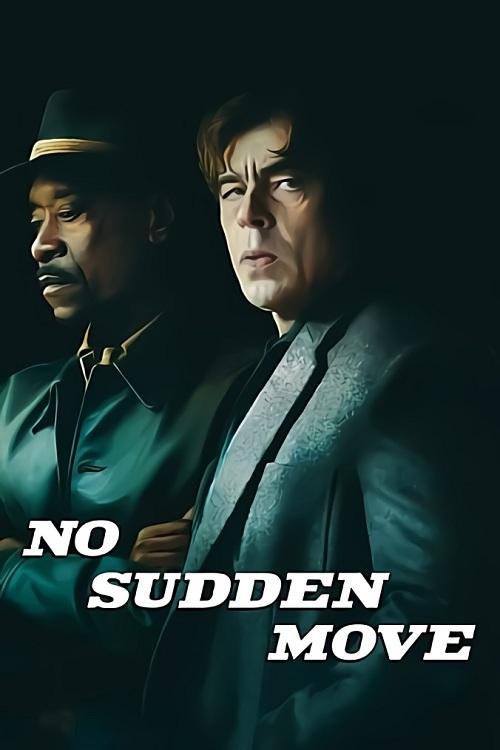 دانلود فیلم No Sudden Move 2021 حرکت ناگهانی ممنوع