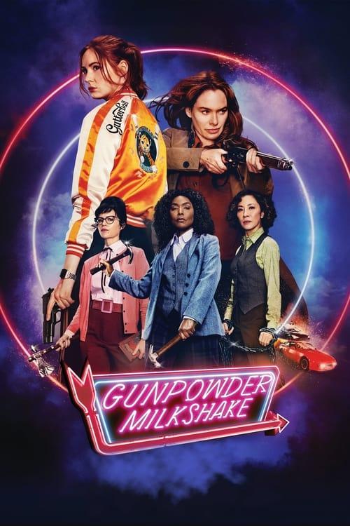 دانلود فیلم Gunpowder Milkshake 2021 میلک شیک باروت