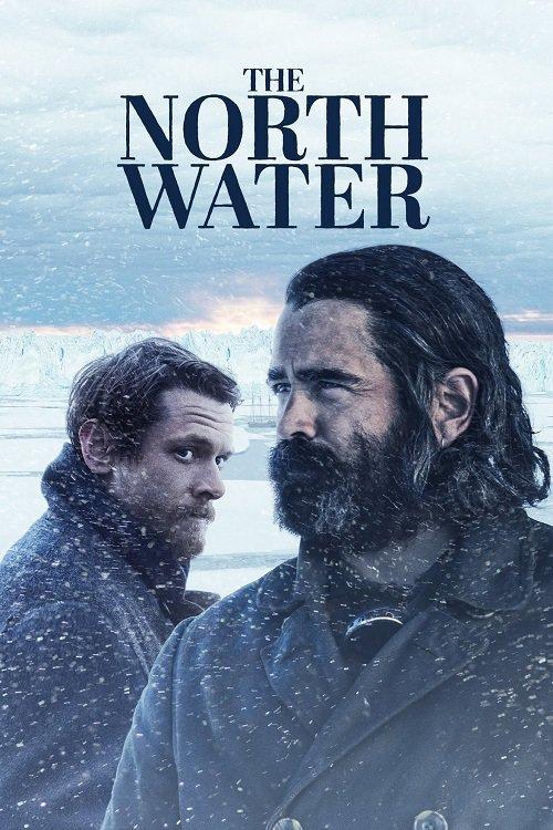 دانلود سریال The North Water 2021 آب های شمال