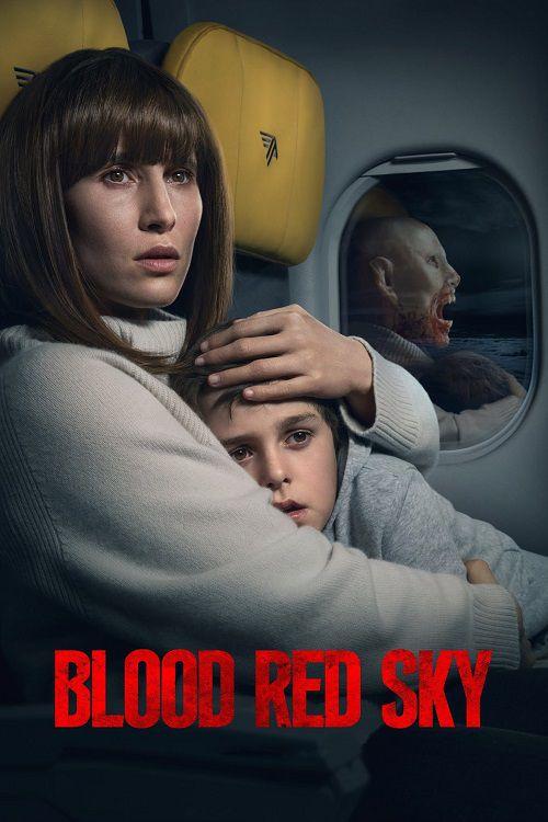 دانلود فیلم Blood Red Sky 2021 آسمان سرخ خونین