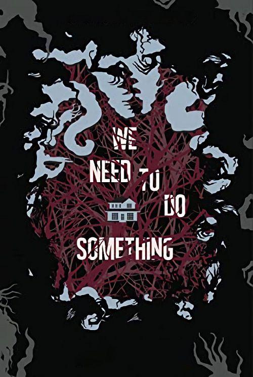 دانلود فیلم We Need to Do Something 2021