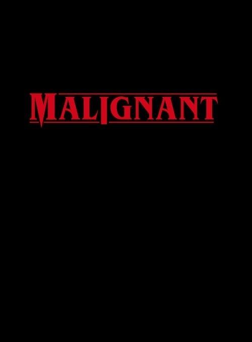 دانلود فیلم Malignant 2021