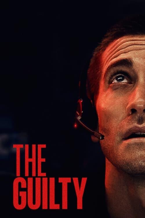 دانلود فیلم The Guilty 2021 گناهکار