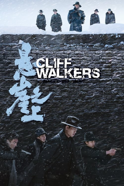 دانلود فیلم Cliff Walkers 2021 کلیف واکرز