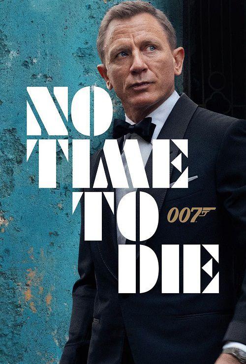 دانلود فیلم No Time to Die 2021 زمانی برای مردن نیست