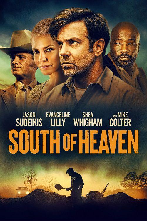 دانلود فیلم South of Heaven 2021 جنوب بهشت